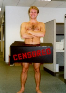 "A naked man with ""censored"" written on a box around his groin"