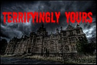 Terrifyingly yours