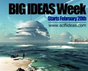 Big Ideas Week - SciFi Ideas