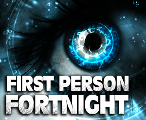 First person fortnight